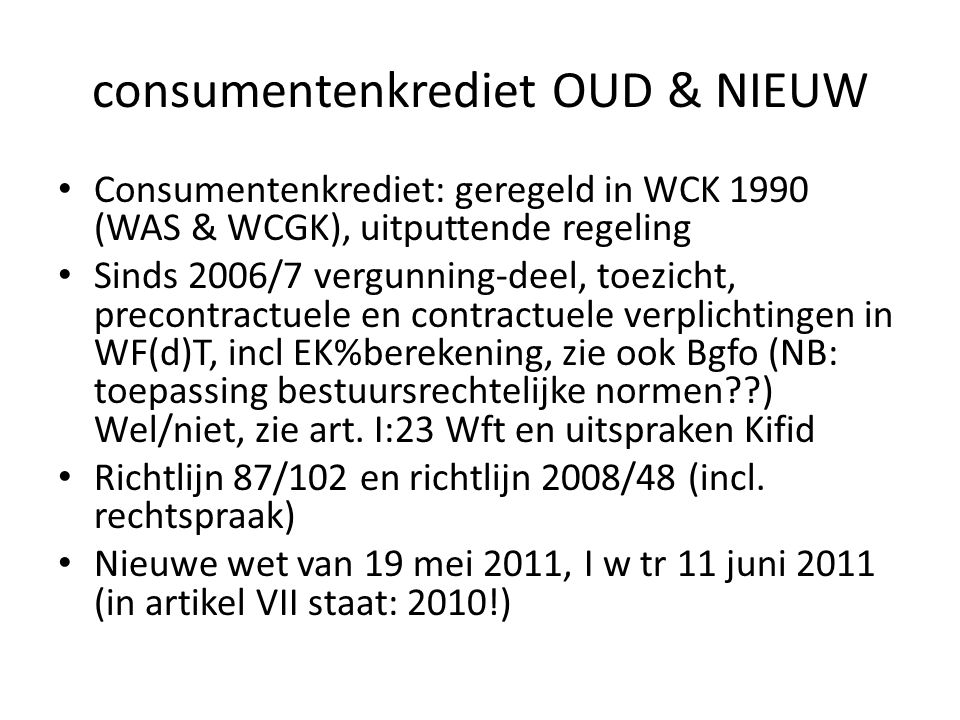 consumentenkrediet OUD & NIEUW