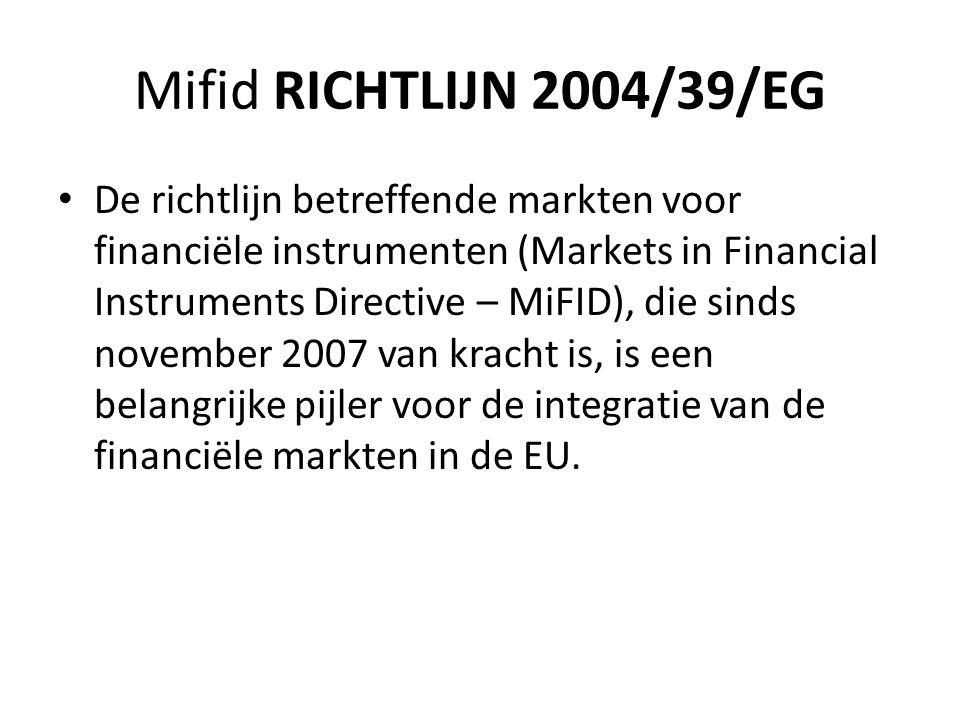 Mifid RICHTLIJN 2004/39/EG