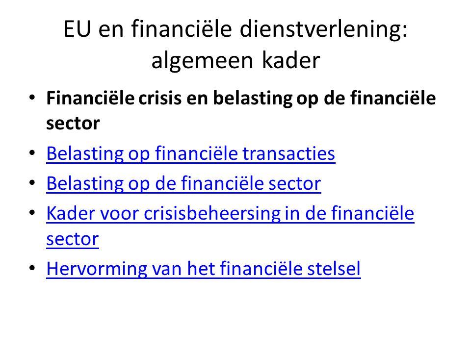 EU en financiële dienstverlening: algemeen kader