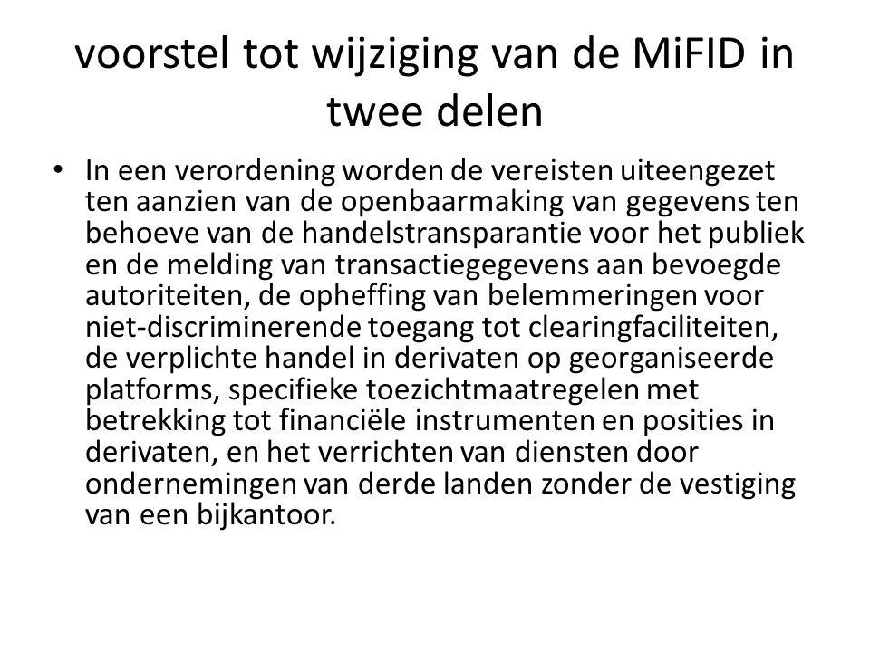 voorstel tot wijziging van de MiFID in twee delen