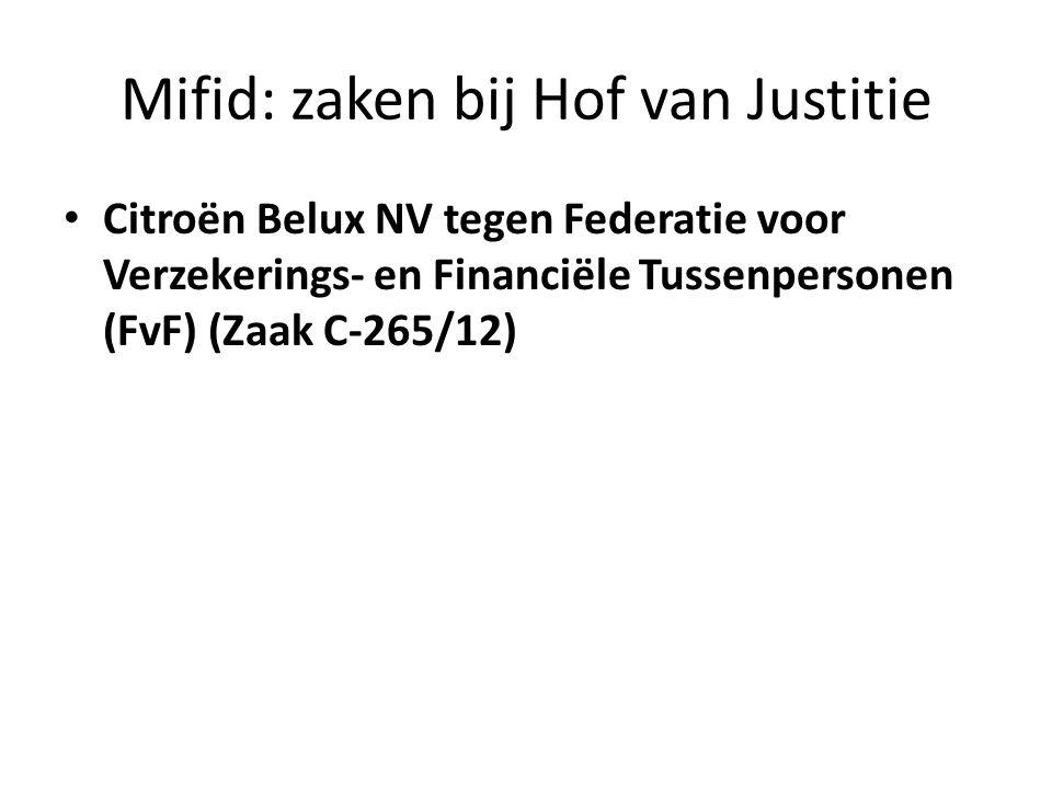Mifid: zaken bij Hof van Justitie