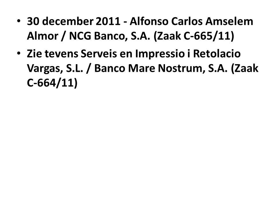 30 december 2011 - Alfonso Carlos Amselem Almor / NCG Banco, S. A