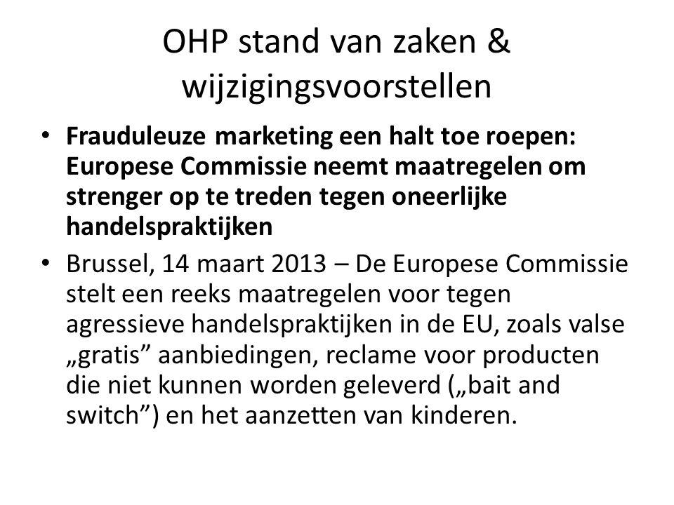 OHP stand van zaken & wijzigingsvoorstellen
