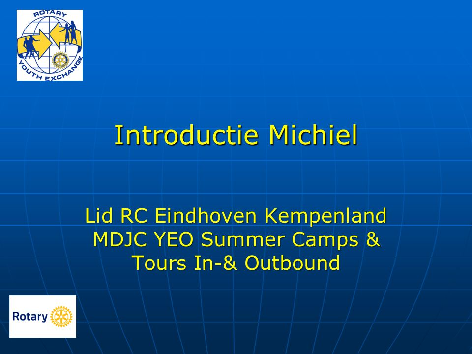 Introductie Michiel Lid RC Eindhoven Kempenland MDJC YEO Summer Camps & Tours In-& Outbound