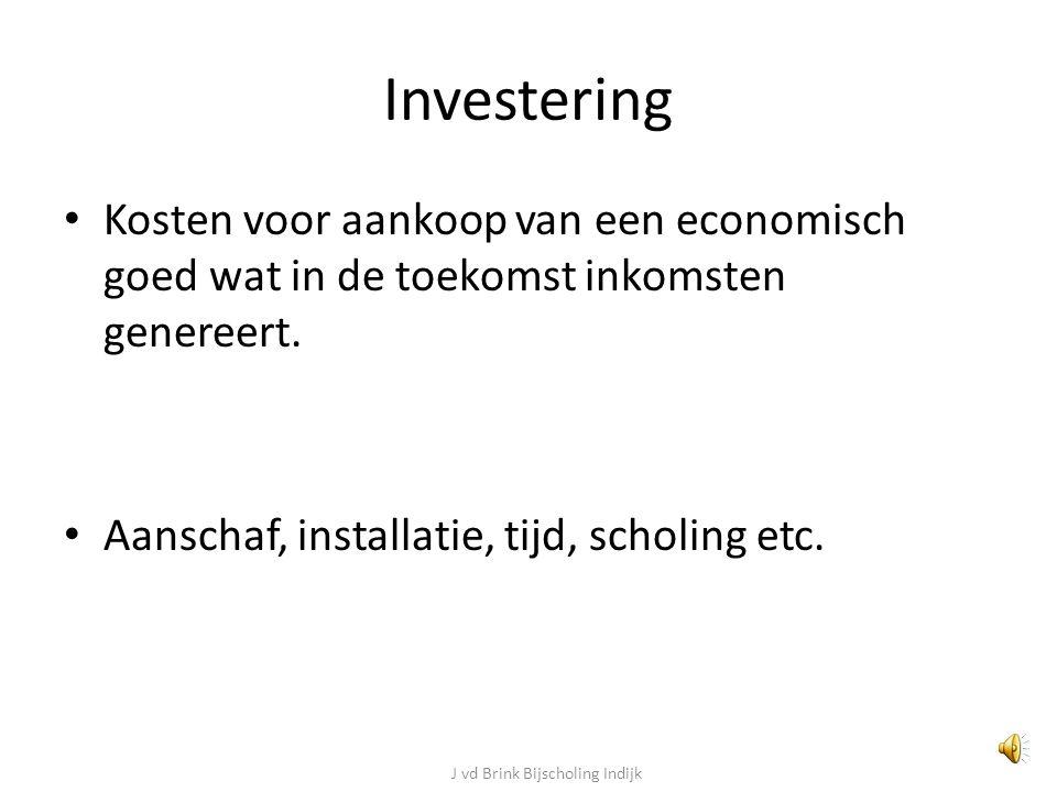 Investering Kosten voor aankoop van een economisch goed wat in de toekomst inkomsten genereert.