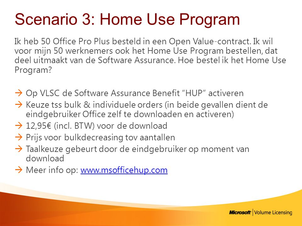 Scenario 3: Home Use Program