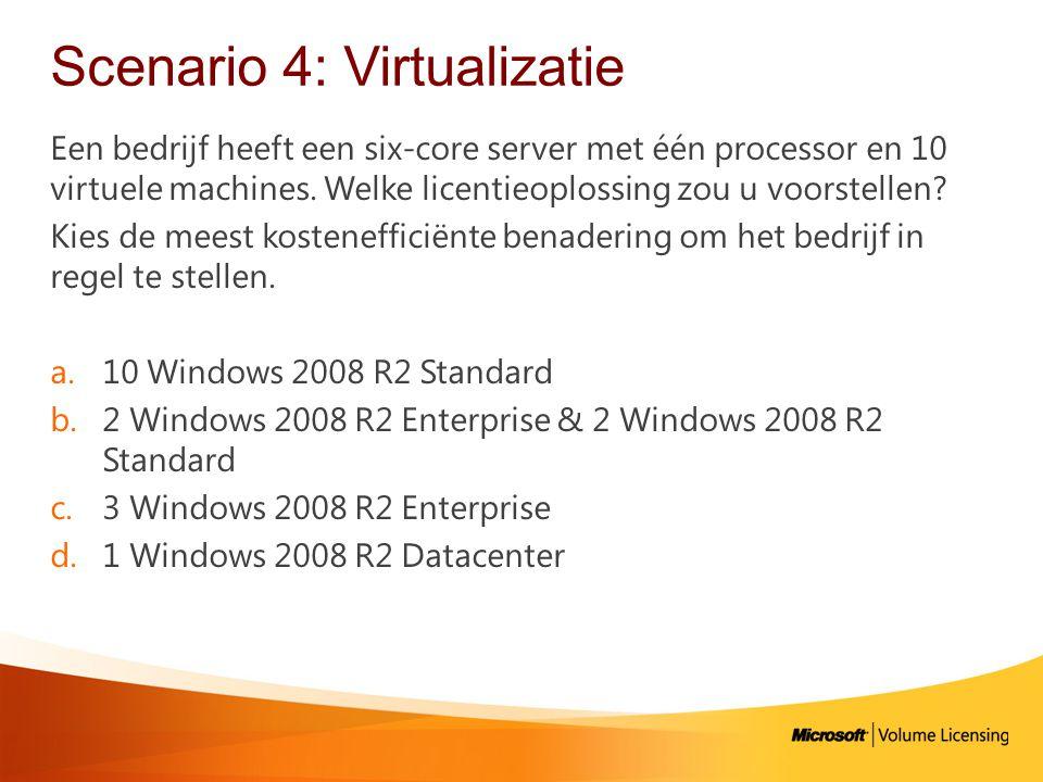 Scenario 4: Virtualizatie