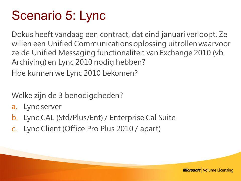 Scenario 5: Lync