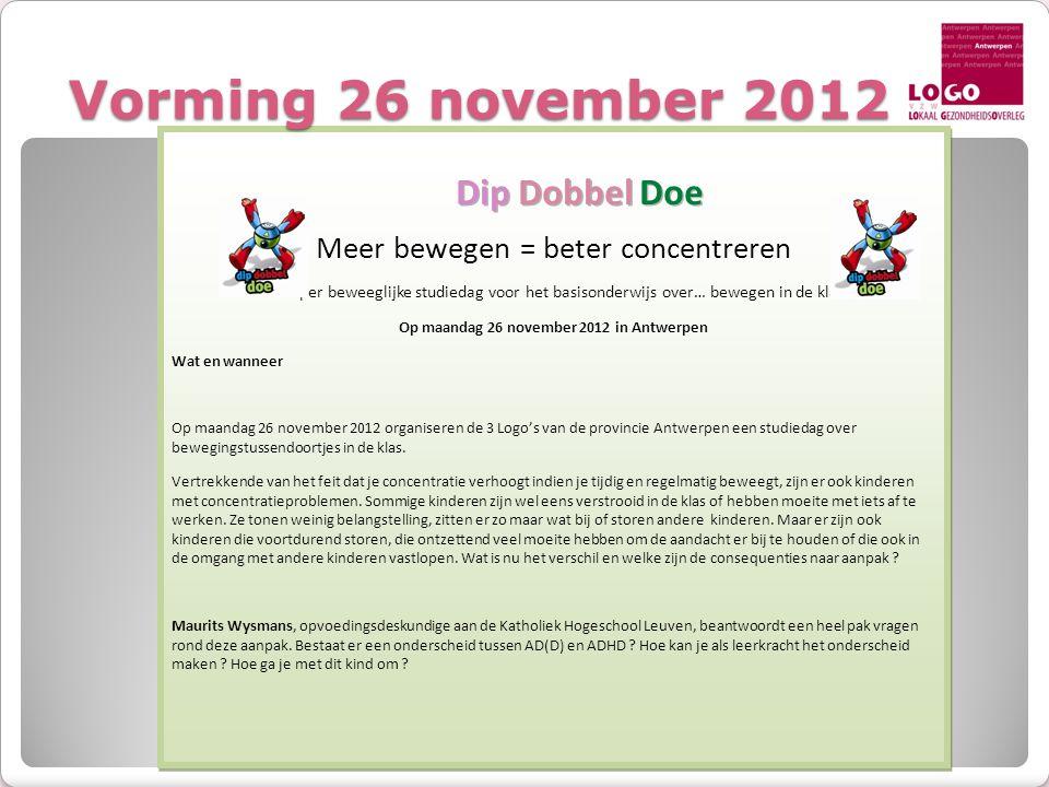 Op maandag 26 november 2012 in Antwerpen