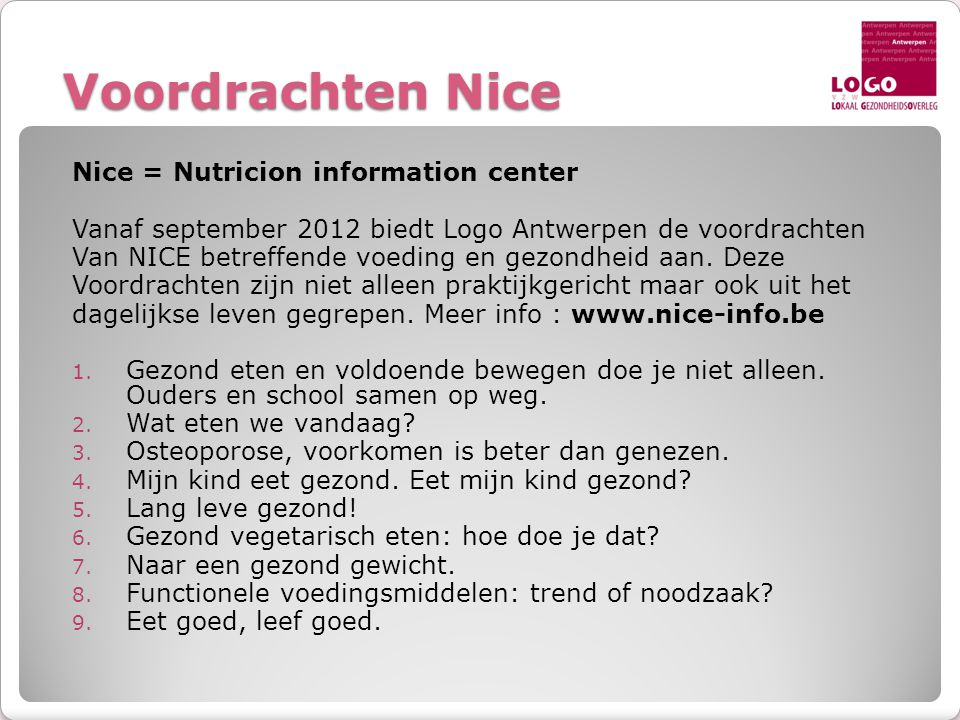 Voordrachten Nice Nice = Nutricion information center