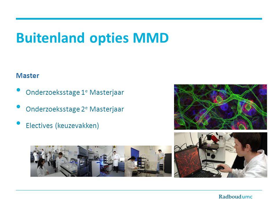 Buitenland opties MMD Master Onderzoeksstage 1e Masterjaar