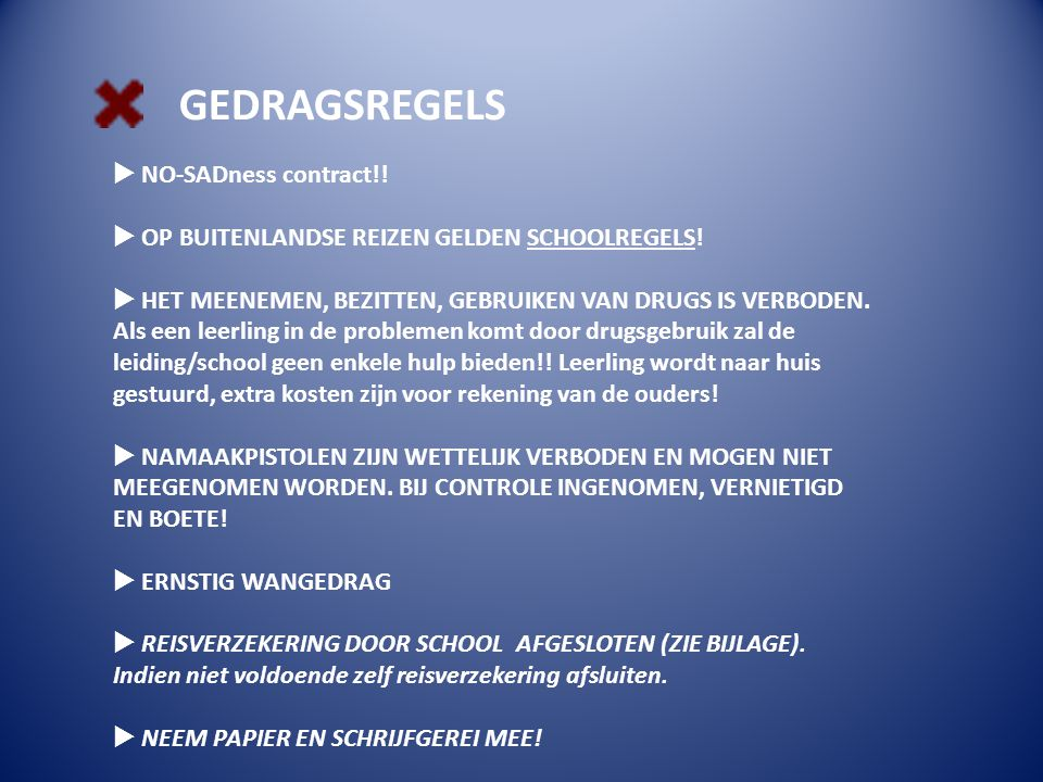 GEDRAGSREGELS NO-SADness contract!!
