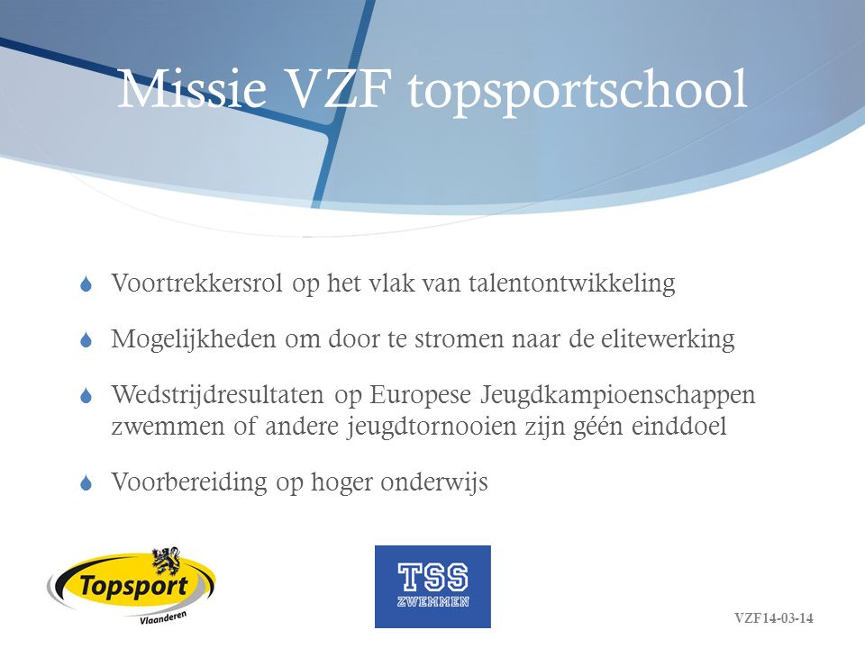 Missie VZF topsportschool