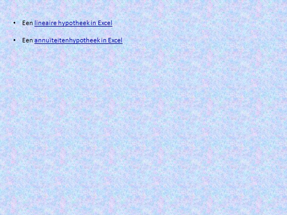 Een lineaire hypotheek in Excel