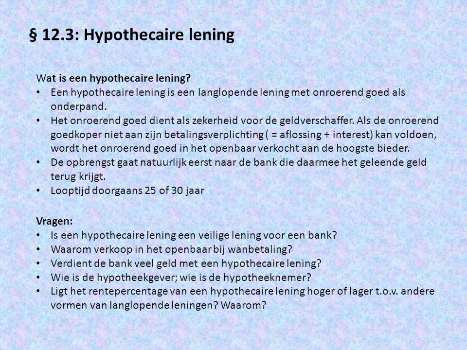 § 12.3: Hypothecaire lening