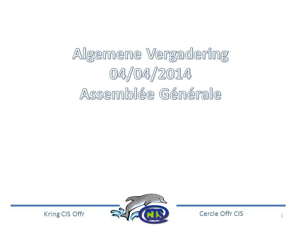 Algemene Vergadering 04/04/2014 Assemblée Générale