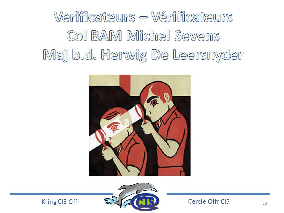 Verificateurs – Vérificateurs Col BAM Michel Sevens Maj b. d