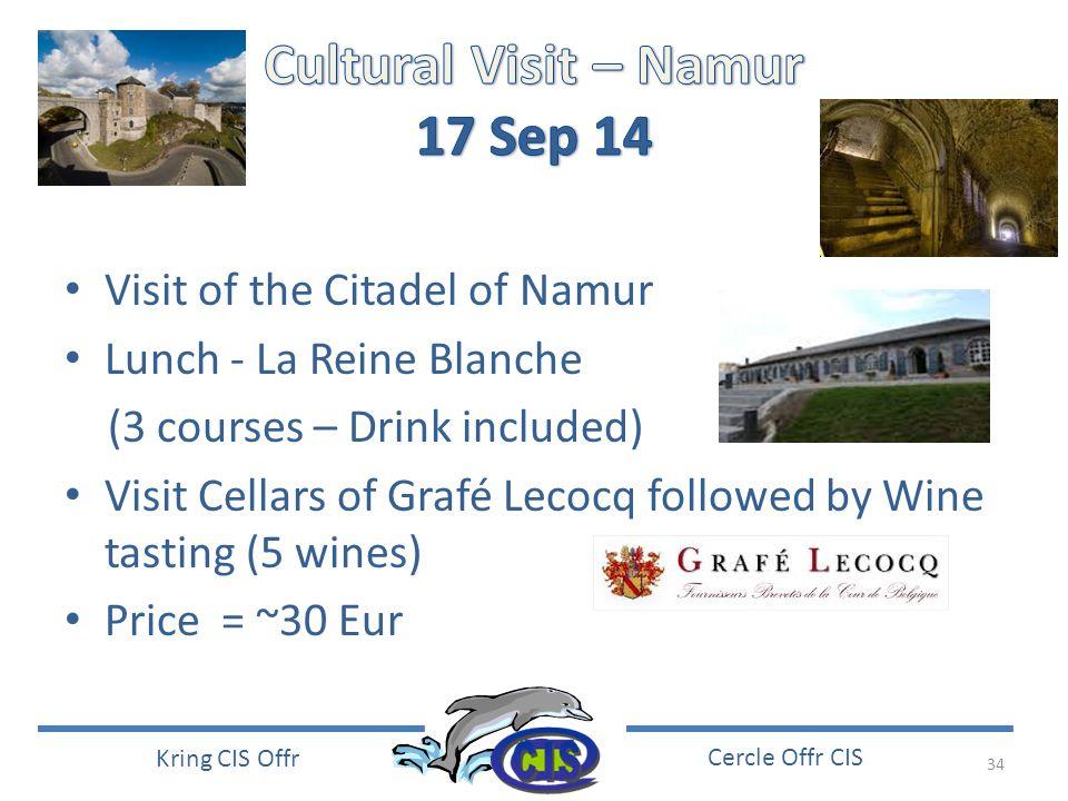 Cultural Visit – Namur 17 Sep 14