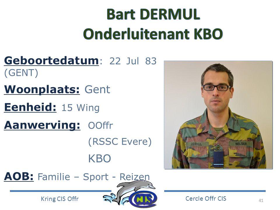 Bart DERMUL Onderluitenant KBO