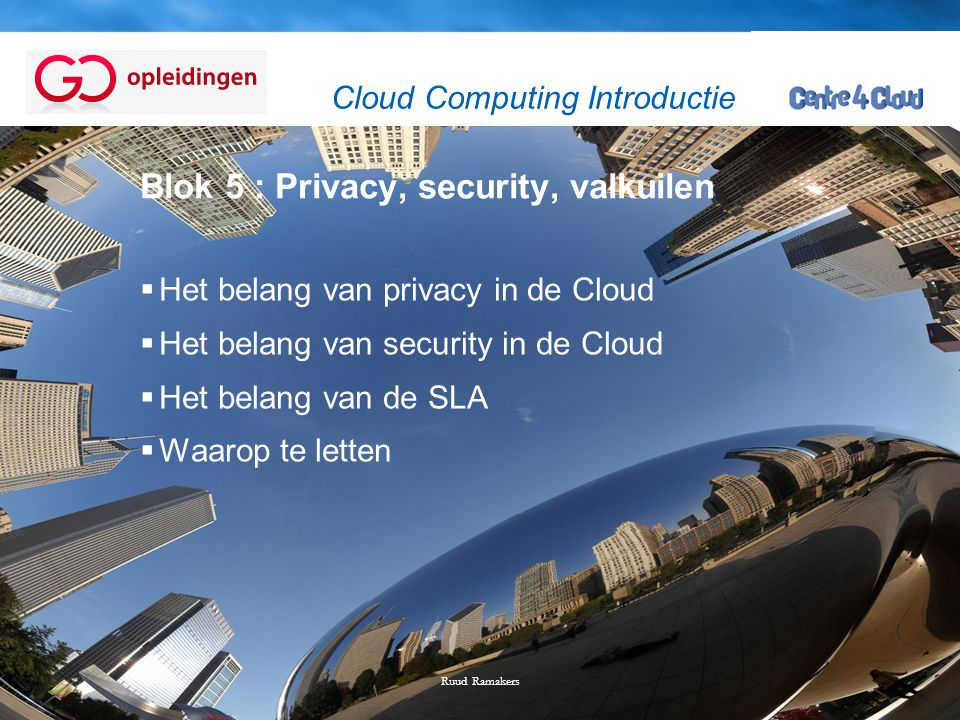 Blok 5 : Privacy, security, valkuilen