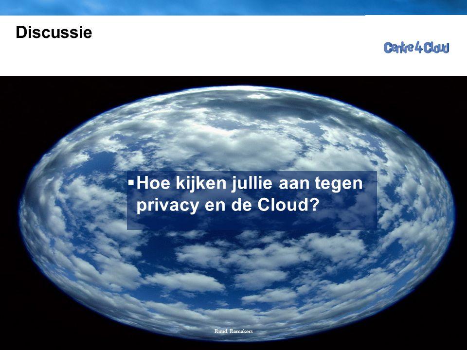 Hoe kijken jullie aan tegen privacy en de Cloud