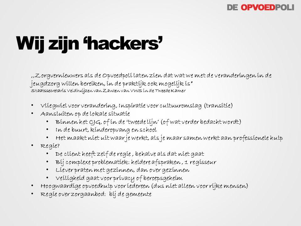 Wij zijn 'hackers'