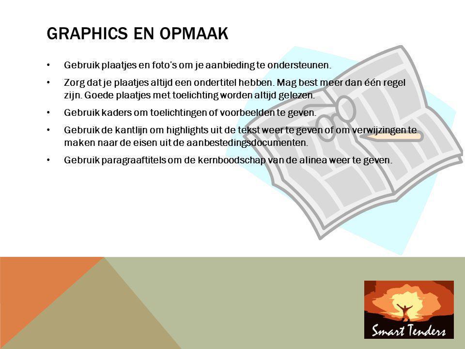 Graphics en opmaak Gebruik plaatjes en foto's om je aanbieding te ondersteunen.