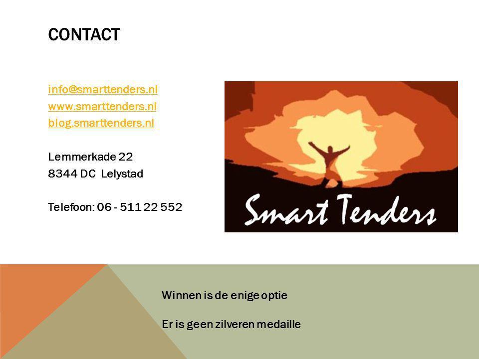Contact info@smarttenders.nl www.smarttenders.nl blog.smarttenders.nl Lemmerkade 22 8344 DC Lelystad Telefoon: 06 - 511 22 552