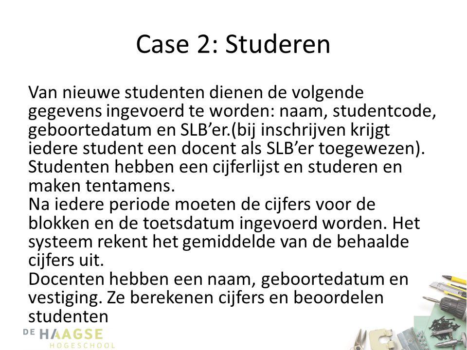 Case 2: Studeren