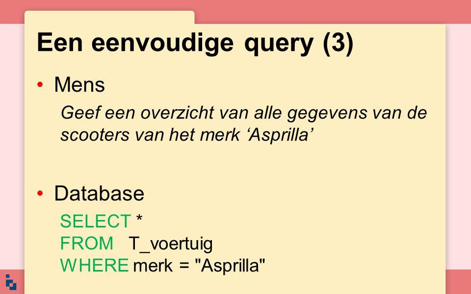 Een eenvoudige query (3)