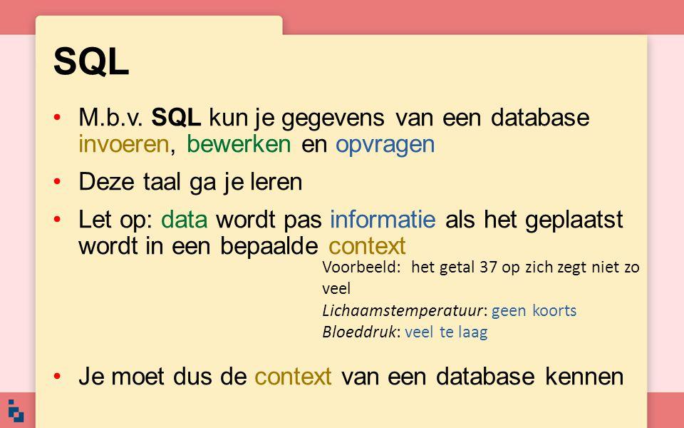 SQL M.b.v. SQL kun je gegevens van een database invoeren, bewerken en opvragen. Deze taal ga je leren.