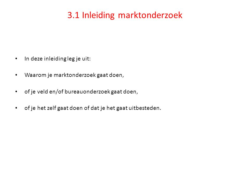 3.1 Inleiding marktonderzoek