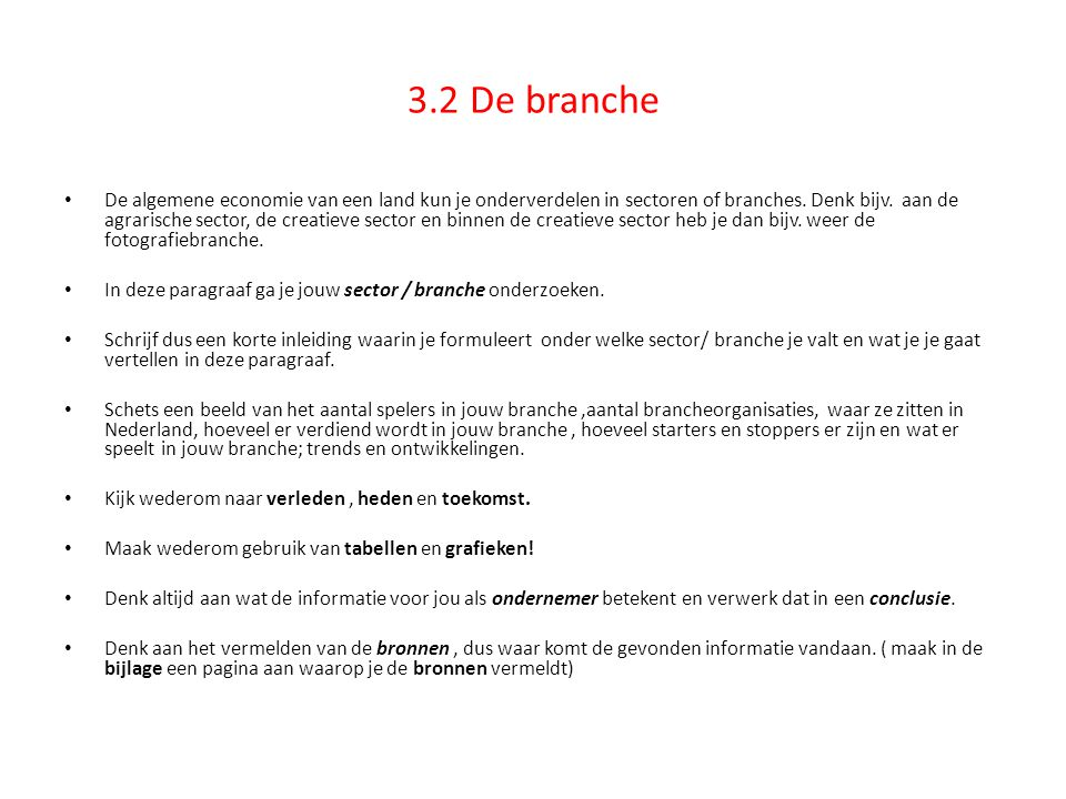 3.2 De branche