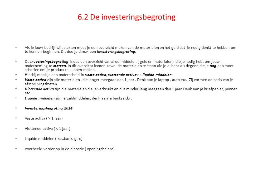 6.2 De investeringsbegroting