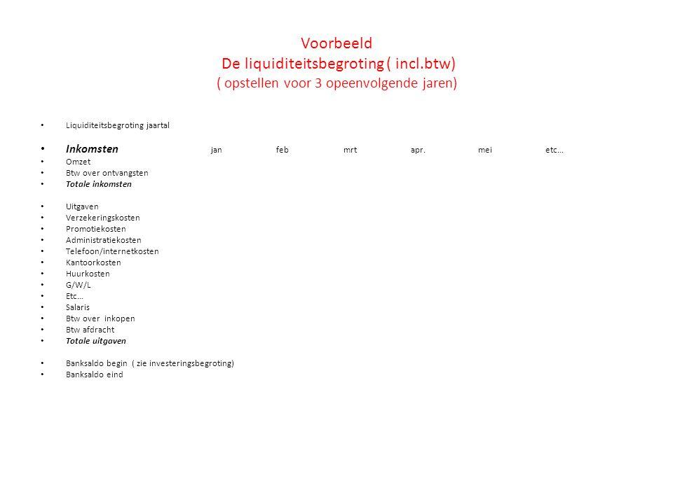 Voorbeeld De liquiditeitsbegroting ( incl