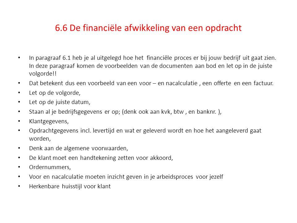 6.6 De financiële afwikkeling van een opdracht