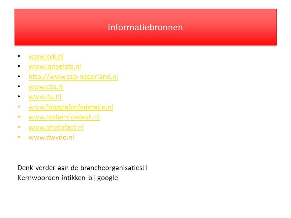 Informatiebronnen www.kvk.nl www.lancelots.nl