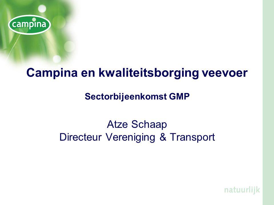Campina en kwaliteitsborging veevoer Sectorbijeenkomst GMP
