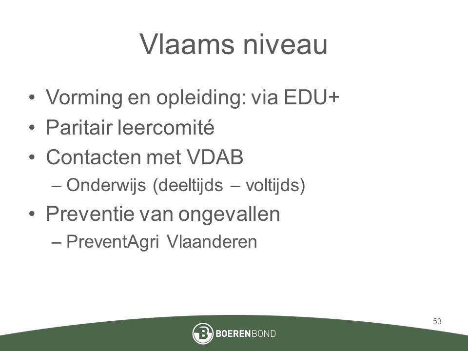 Vlaams niveau Vorming en opleiding: via EDU+ Paritair leercomité