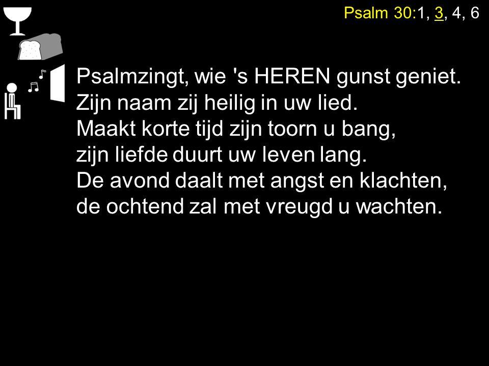 Psalmzingt, wie s HEREN gunst geniet.
