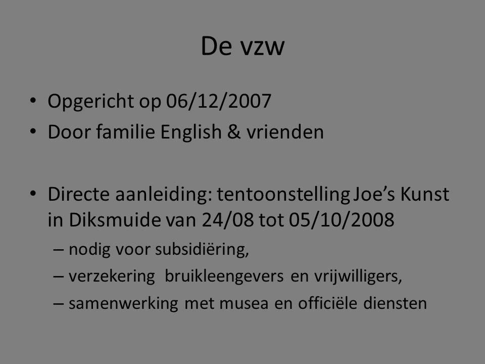 De vzw Opgericht op 06/12/2007 Door familie English & vrienden