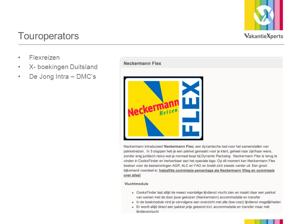 Touroperators Flexreizen X- boekingen Duitsland De Jong Intra – DMC's