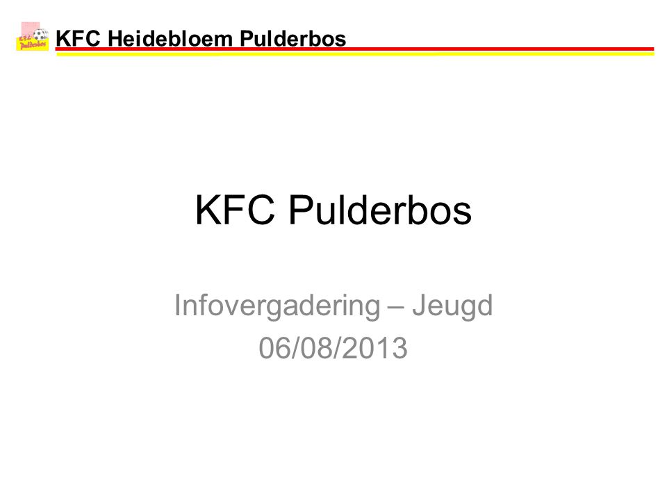 Infovergadering – Jeugd 06/08/2013