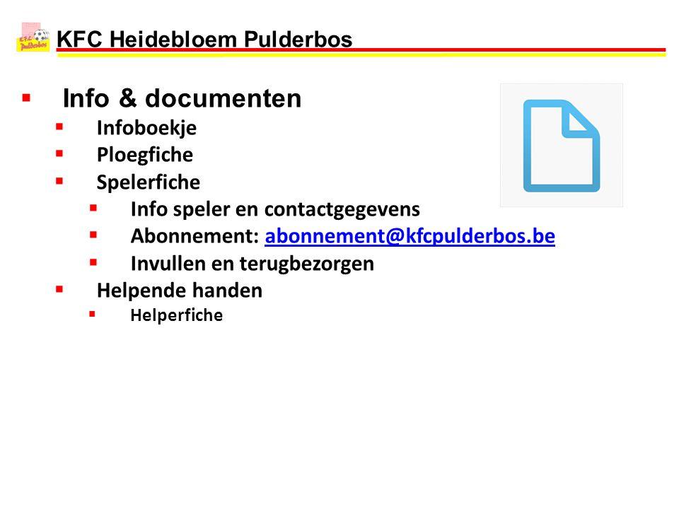 Info & documenten Infoboekje Ploegfiche Spelerfiche