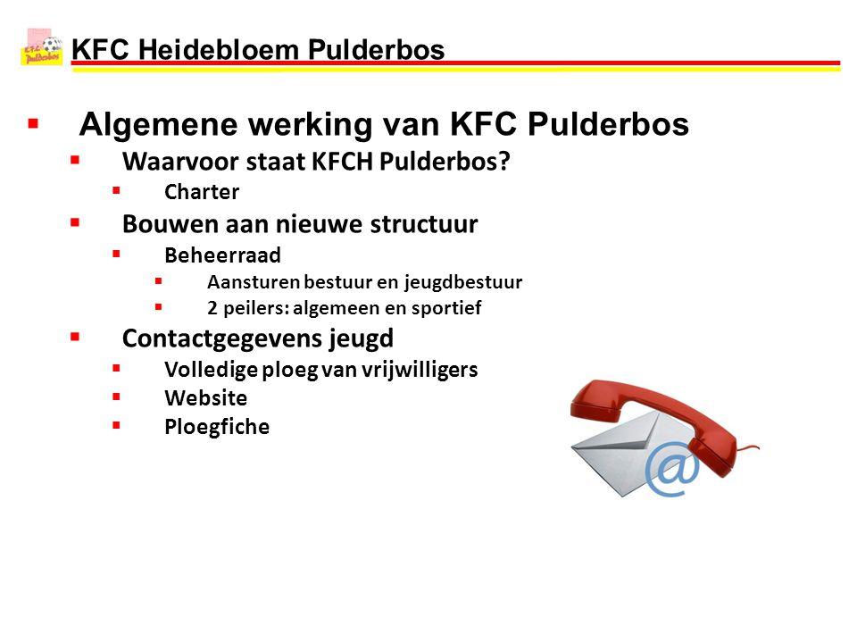 Algemene werking van KFC Pulderbos