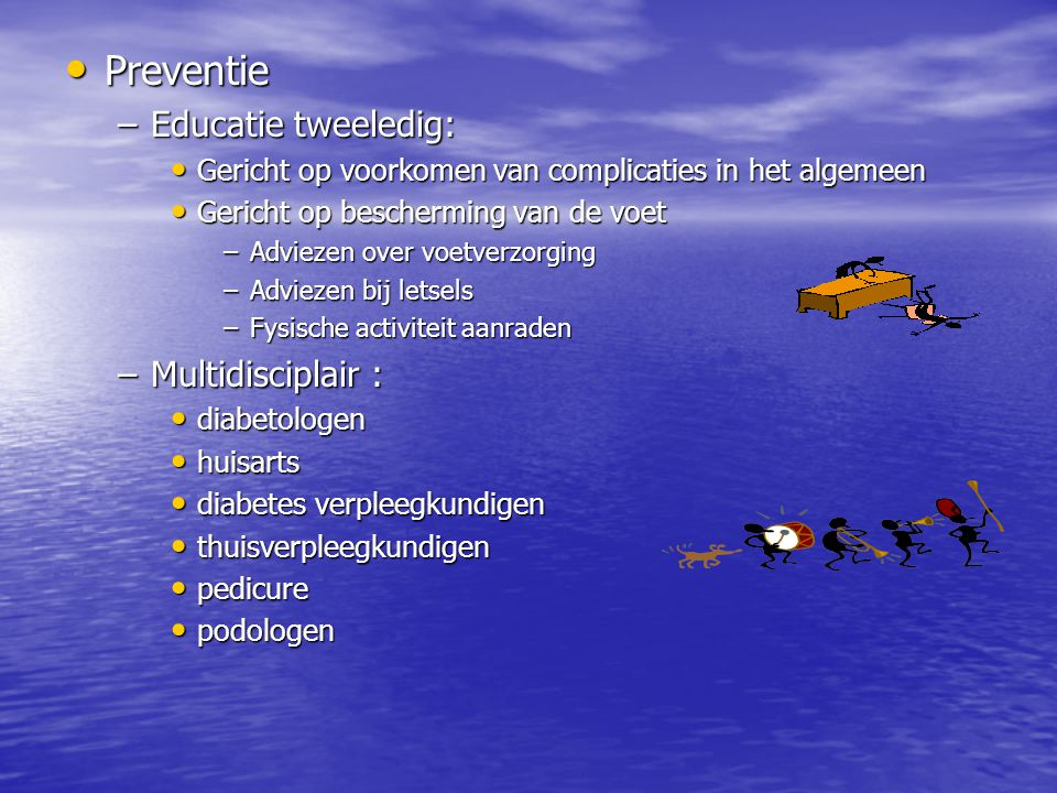 Preventie Educatie tweeledig: Multidisciplair :