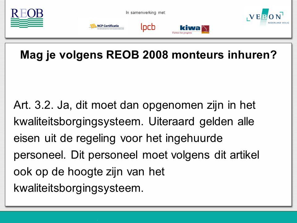 Mag je volgens REOB 2008 monteurs inhuren