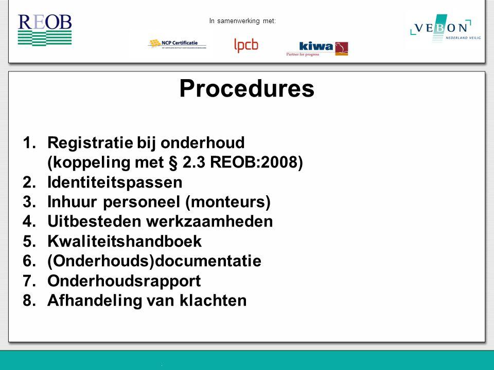 Procedures Registratie bij onderhoud (koppeling met § 2.3 REOB:2008)