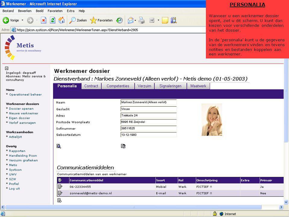 PERSONALIA Wanneer u een werknemer dossier opent, ziet u dit scherm. U kunt dan kiezen voor verschillende onderdelen van het dossier.