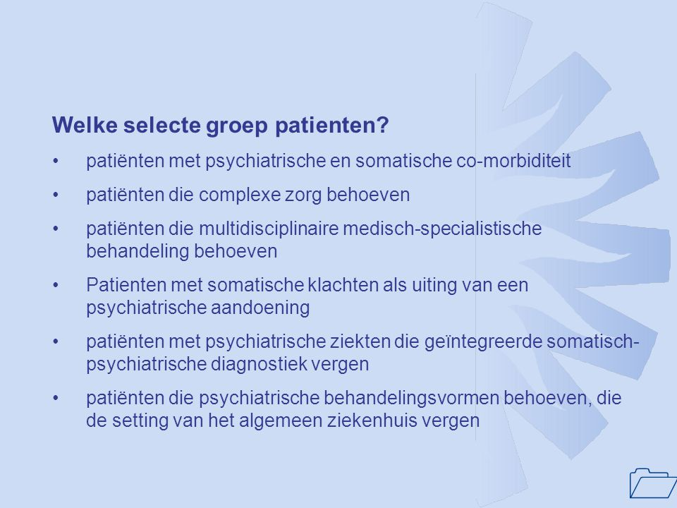Welke selecte groep patienten